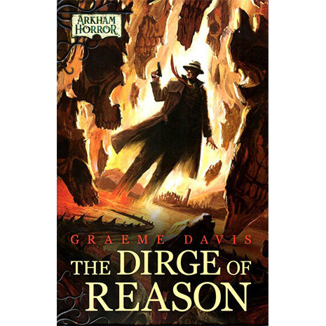 The Dirge of Reason. Arkham Horror (Inglés)