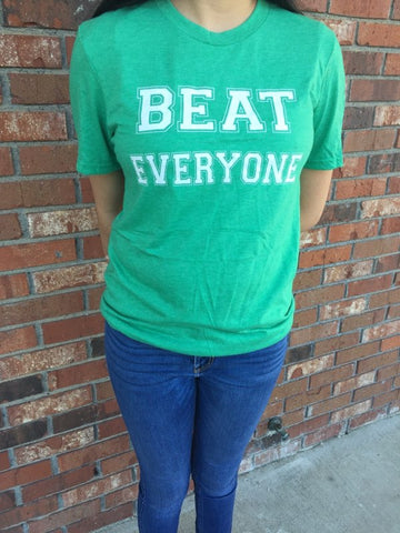 Beat Everyone Spirit Shirt