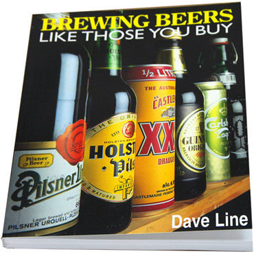 Brewing Beers Like Those You Buy by Dave Line - Book