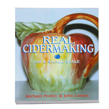 Real Cidermaking On A Small Scale by Poley & Lomax - Book