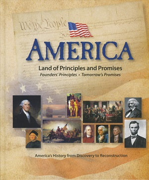 America: Land of Principles and Promises