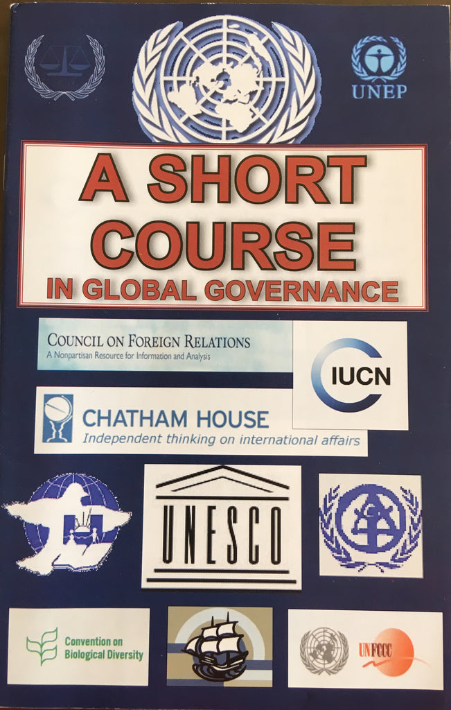 A Short Course in Global Governance