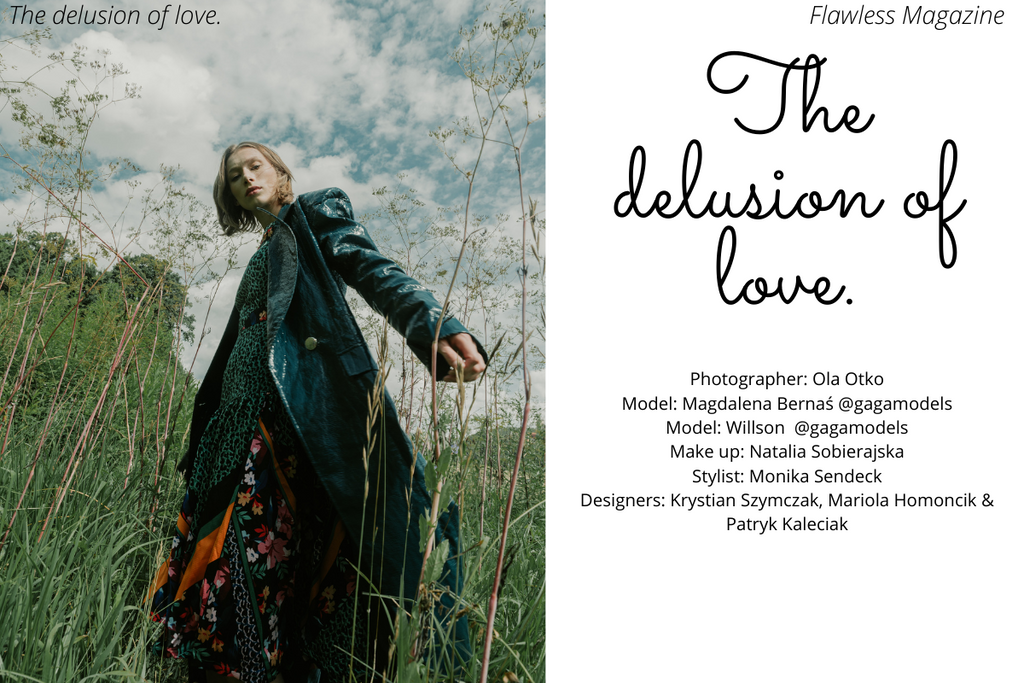 The delusion of love  Flawless Magazine