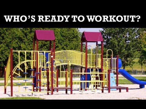 A playground can be a surprisingly effective place to work out!