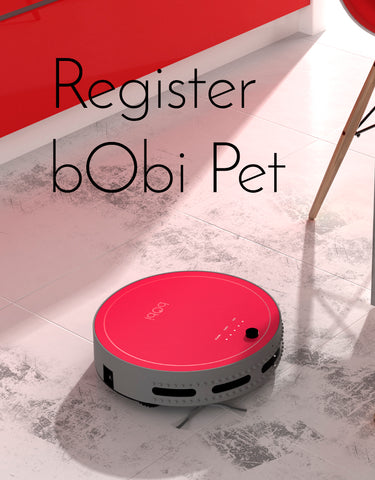 warranty registration, bObi pet robot vacuum