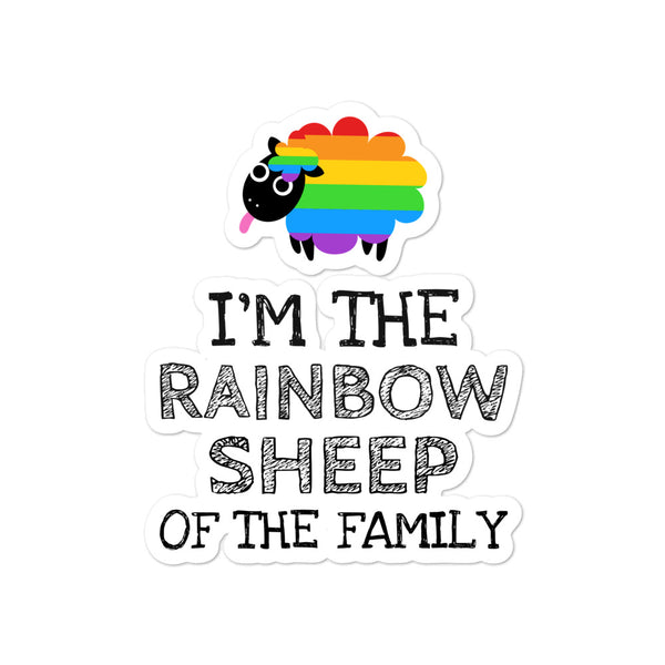 I Am The Rainbow Sheep Of The Family Bubble-Free Stickers