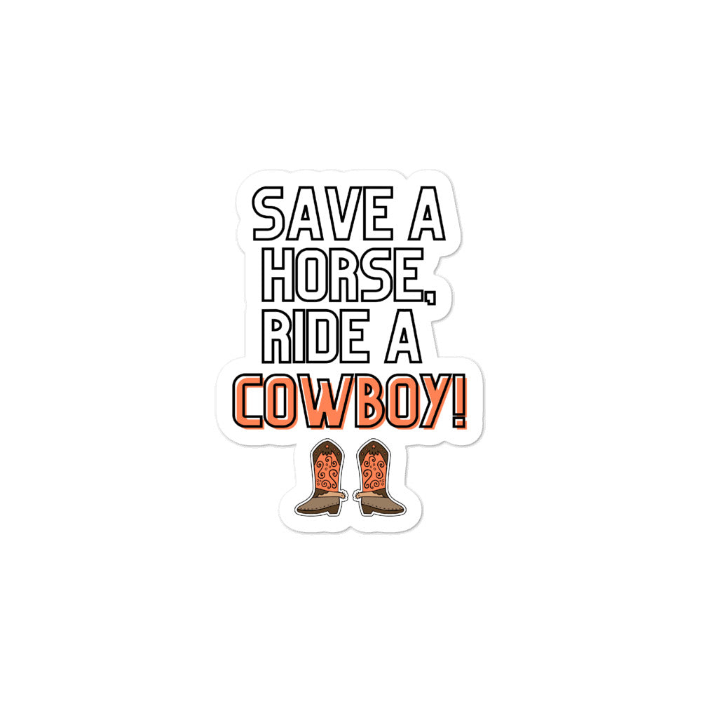 Save A Horse Ride A Cowboy Bubble-Free Stickers