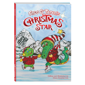 Fred & Tator's Christmas Star - Moonbeam Children's Book Award - 2018 Silver Children's Holiday Book