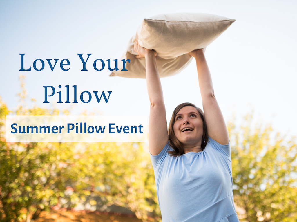 Love Your Pillow Summer Pillow Promotion On Until August 17 at Resthouse Sleep Solutions in Duncan BC