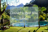 Connect to Pure Bliss Retreat