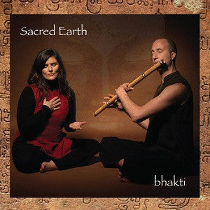Sacred Earth - Bakti CD