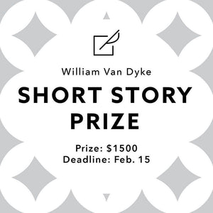 2020 William Van Dyke Short Story Prize Winners: Leigh Claire Schmidli + Etan Nechin - Ruminate Magazine