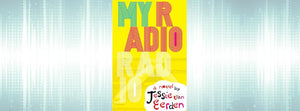 Review of My Radio Radio by Jessie Van Eerden