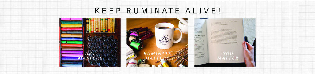 5 Reasons to Support (and Save!) Ruminate