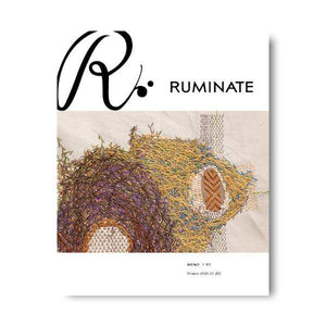 Issue 57: Mend - Ruminate Magazine