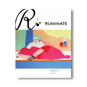 Issue 56: Expression - Ruminate Magazine