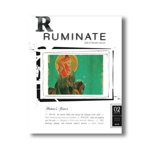 Issue 02: Humor's Grace - Ruminate Magazine