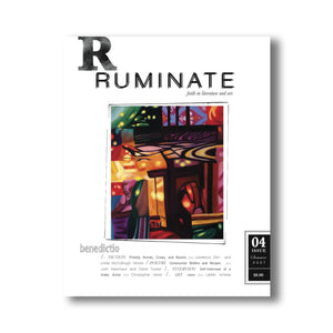 Issue 04: Benedictio - Ruminate Magazine