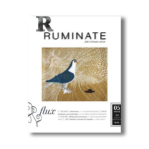 Issue 05: Flux - Ruminate Magazine