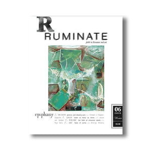 Issue 06: Epiphany - Ruminate Magazine