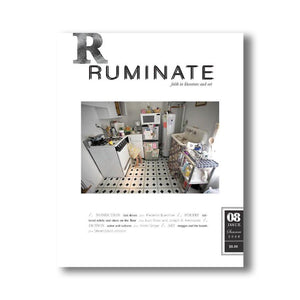Issue 08 - Ruminate Magazine