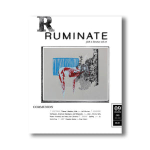 Issue 09: Communion - Ruminate Magazine