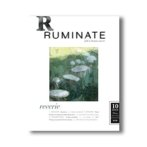 Issue 10: Reverie - Ruminate Magazine