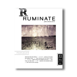 Issue 11: Passages - Ruminate Magazine
