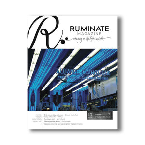 Issue 17: Pilgrimage - Ruminate Magazine