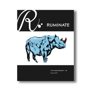 Issue 38: Paying Attention (10th Anniversary) - Ruminate Magazine