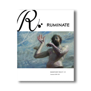Issue 39: Magnificent Frailty - Ruminate Magazine
