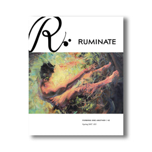 Issue 42: Forming One Another