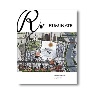 Issue 54: The Everyday - Ruminate Magazine