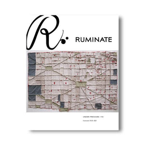 Issue 55: Under Pressure - Ruminate Magazine