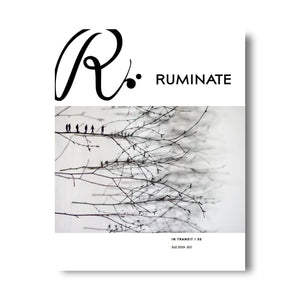 Issue 52: In Transit - Ruminate Magazine