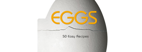 Eggs. 50 Easy Recipes