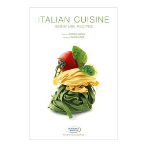 Italian Cuisine: Signature Recipes