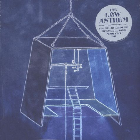 The Low Anthem – The Salt Doll Went to Measure the Depth of the Sea (Salt White Vinyl)