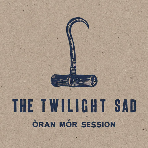 The Twilight Sad– Oran Mor Session