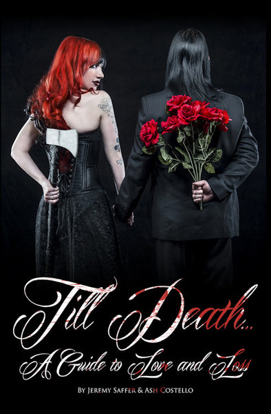till death a guide to love and loss by jeremy saffer