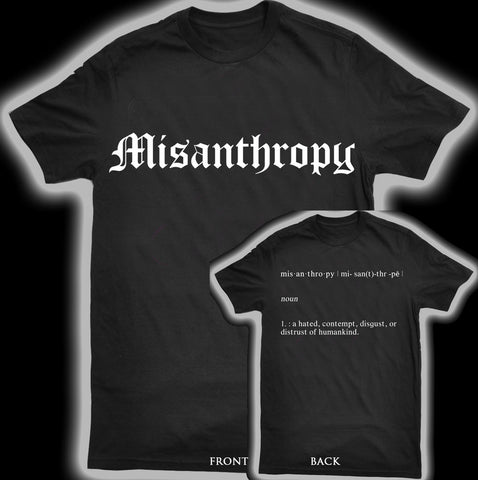 Misanthropy Defined T-shirt Black Friday $15