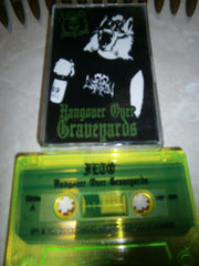 FETO - Hangover Over Graveyards. Tape