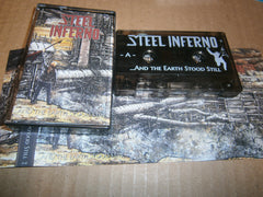 STEEL INFERNO - ...And The Earth Stood Still. Tape