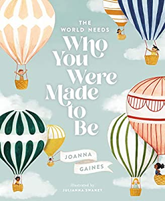 The World Needs Who You Were Made to Be (Hardback)