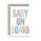 Greeting Cards- Baby on board - Toot Toot Toys