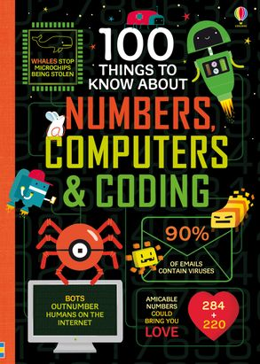 100 Things To Know About- Numbers, Computers & Coding
