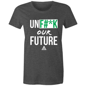 UNF#*K Our Future - Women's Maple t-shirt