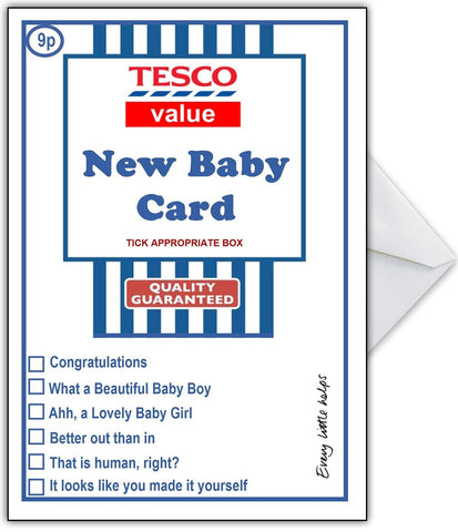 Supermarket Spoof New Baby Card - TESCO Value