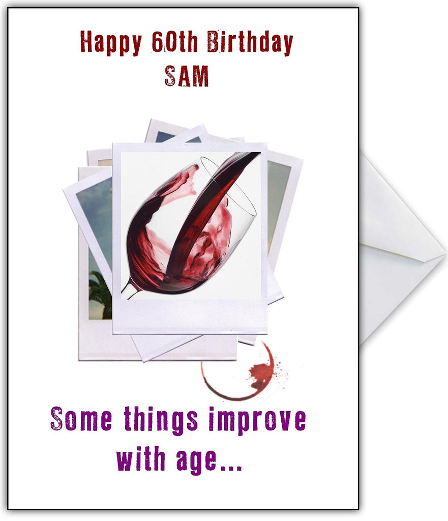 """Some things improve with age"" Like a fine Wine, you choose! - That Card Shop"