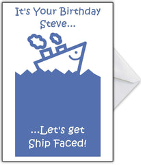 """It's your Birthday...Let's get Ship Faced!"" Perfect Birthday Card for your drinking buddy! - That Card Shop"